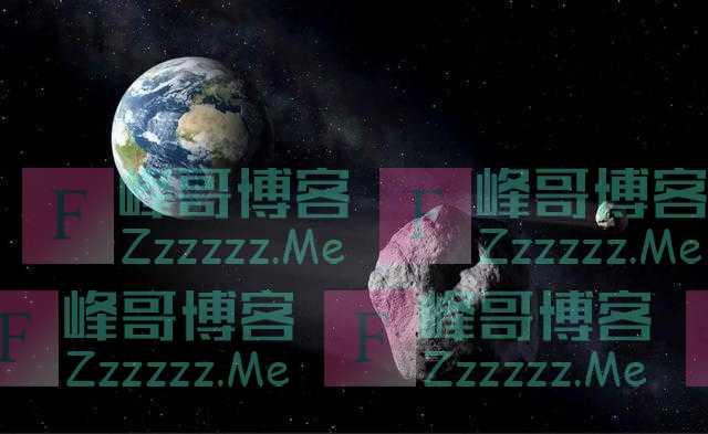 正在逼近地球!直径4.1公里小行星快来了,时速高达3.1万公里