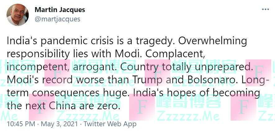 """马丁·雅克发推:印度新冠大流行是场悲剧,它成为""""下一个中国""""的希望是零"""