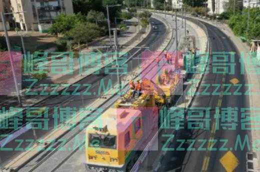 以色列首条轻轨!中企承建特拉维夫轻轨红线进入全线动车调试