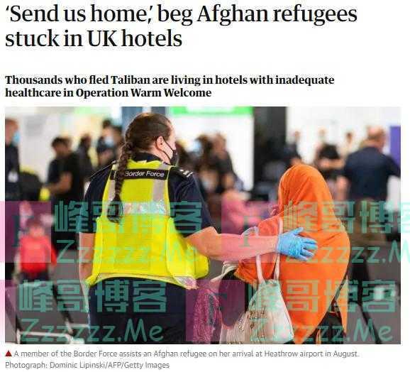 对英国政府的安置计划失望,阿富汗难民:还是把我们送回去吧